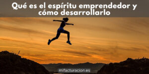 Qué-es-el-espíritu-emprendedor-y-cómo-desarrollarlo